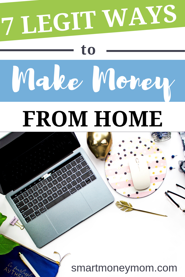 7 Legit Ways to #MakeMoneyfromHome. If you have always dreamed of #makingmoney from home, you should know that your dream can in fact become a reality. Check out these 7 ways to make money from home and earn a living you can be proud of. #makemoney #makemoneyfast #makemoneyonline makemoneyblogging