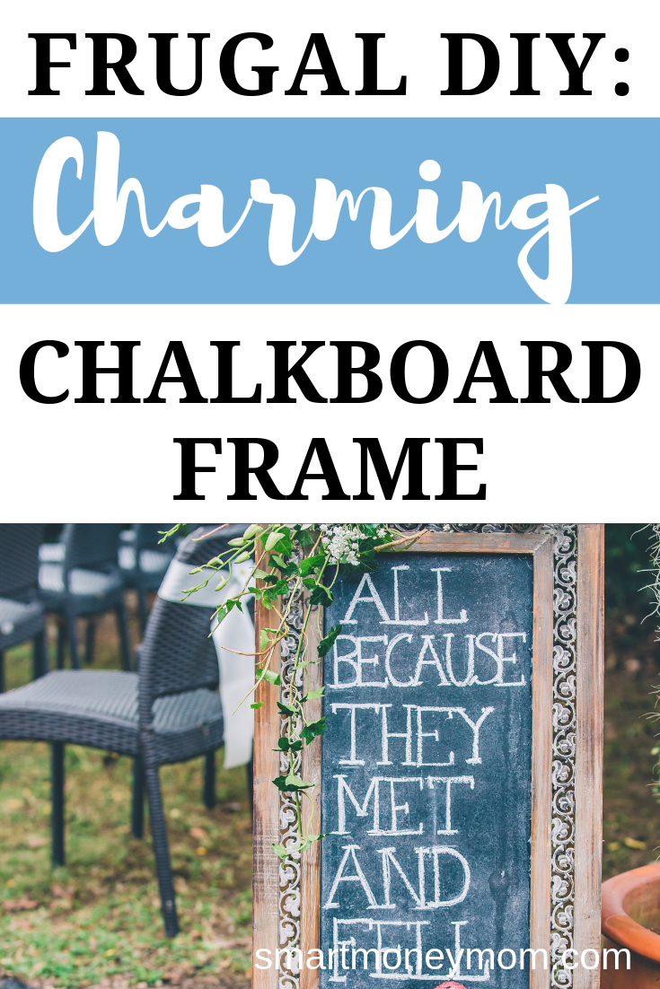 Frugal DIY: Charming Chalkboard Frame. You can design your own charming #chalkboardframe to match the color scheme of your own décor, and in a variety sizes that will fit your space best. Take a look below at how simple it is to whip up your very own. #frugalDIY #frugalDIYhomedecor #frugaldiy $frugaldiydecor #diy #diyhomedecor