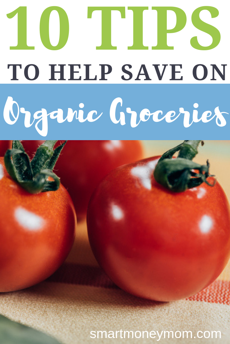 10 Tips to Help Save on #OrganicGroceries . Organic food, while healthy, can also put a strain on your wallet. Here are 10 things you can do to ease the burden at the checkout. #savingmoneytips #organicrecipes #organicfoodrecipes #organicfoodbenefits