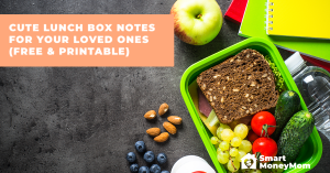 Cute Lunch Box Notes For Your Loved Ones (Free & Printable)