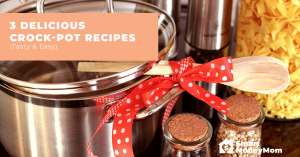 3 Delicious Crock-Pot Recipes Tasty Easy