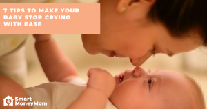 7 tips to make your baby stop crying with ease