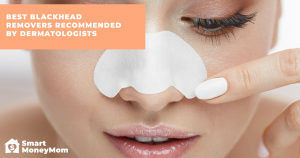 Best Blackhead Removers Recommended by Dermatologists