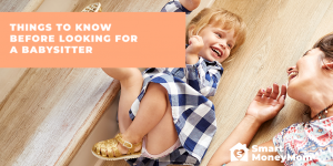 Things To Know Before Looking For A Babysitter