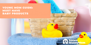 Young Mom Guide: Must Have Baby Products