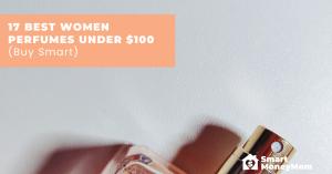 17 Best Women Perfumes Under 100 Buy Smart