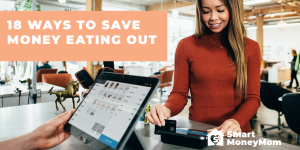 18 Ways to Save Money Eating Out
