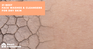 21 Best Face Washes and Cleansers for Dry Skin
